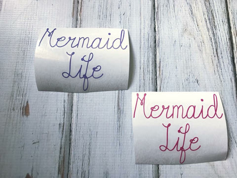 Mermaid Life vinyl decal