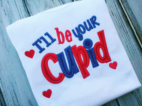 I'll be your Cupid, Valentines Day Shirt