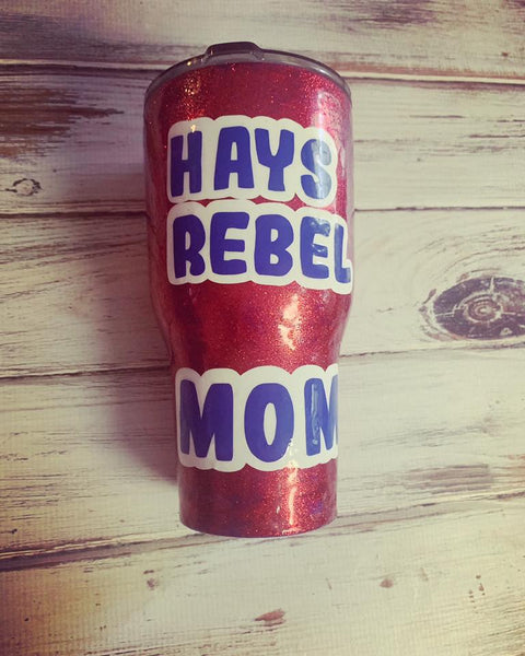 Rebels mom Custom 30 oz Rtic cup