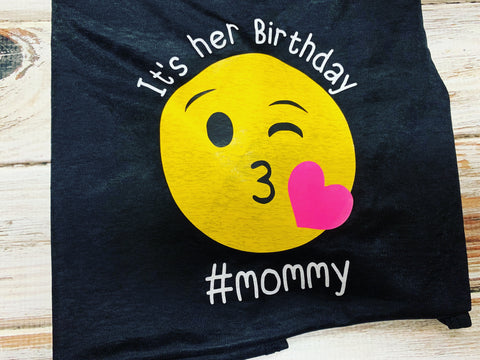 Mom Emoji Birthday Shirt Its Her