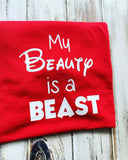 My Beauty is a Beast shirt