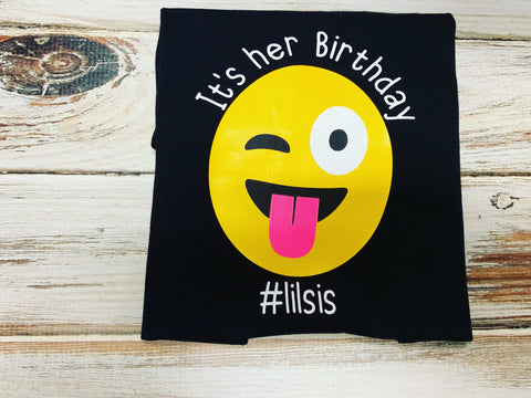 Lil Sis Emoji Birthday Shirt Its Her