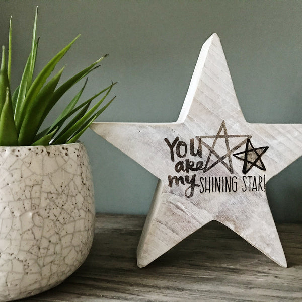 You are my shining Star Wooden Star
