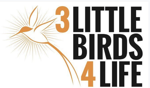 3 Little Birds 4 Life