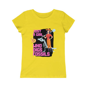Just a Girl Who Digs Fossils, Paleontology T-shirt, Fossil Hunter T-shirt, Gift for Fossil Hunter, Gift for girls, Girls Princess Tee
