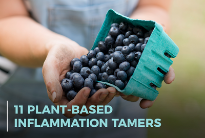11 Plant-Based Inflammation Tamers