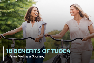 18 Benefits of TUDCA in Your Health and Wellness Journey