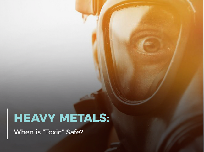 Heavy Metals: When Is