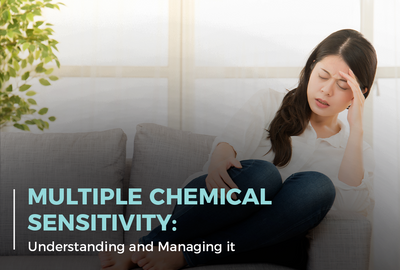 Multiple Chemical Sensitivity: Understanding and Managing It