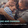 PANS and PANDAS: What You Need to Know to Support Your Child