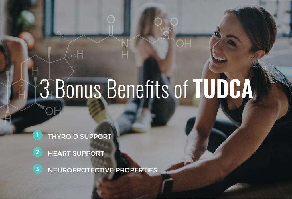 3 Bonus Benefits of TUDCA