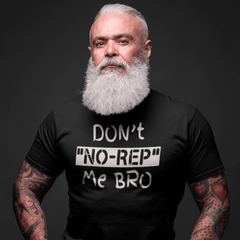 DON'T NO REP ME BRO - T-Shirt - 100% Coton - Unisexe