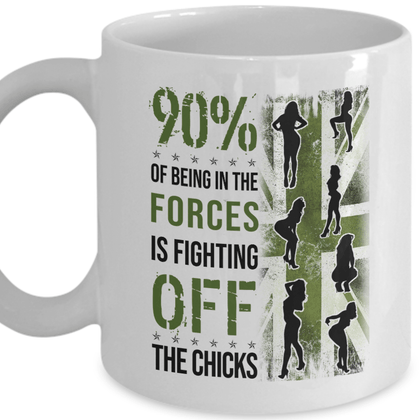 90% Of Being In The Forces White Mug