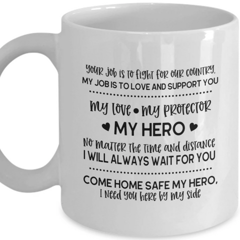 Coffee Mug Come Home Safe My Hero Coffee Mug