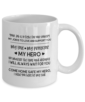 Come Home Safe My Hero Coffee Mug