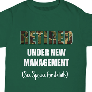 Shirt / Hoodie Retired - Under New Management Unisex T Shirt