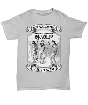 Submariners So Well Trained Unisex T Shirt