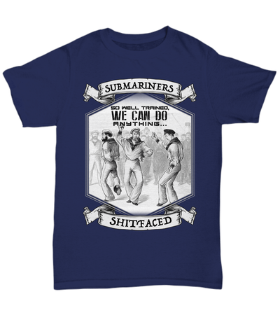 Unisex T-Shirt Submariners So Well Trained Unisex T Shirt