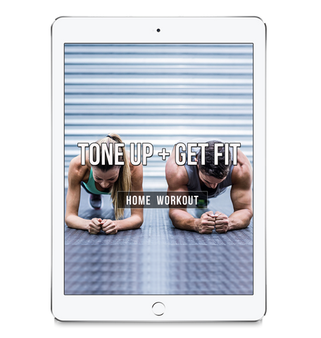 TONE UP + GET FIT WORKOUT