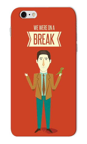 Iphone 6s Plus - We Are On A Break Mobile Case