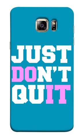 Samsung Note 5 - Just Dont Quit Mobile Case