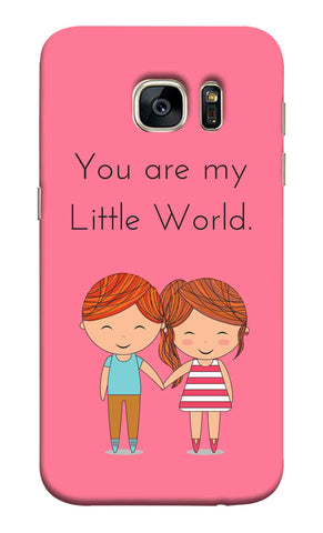 Samsung S7 - You Are my Little World Mobile Case