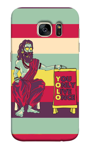 Samsung S7 - You Only Live Once Mobile Case