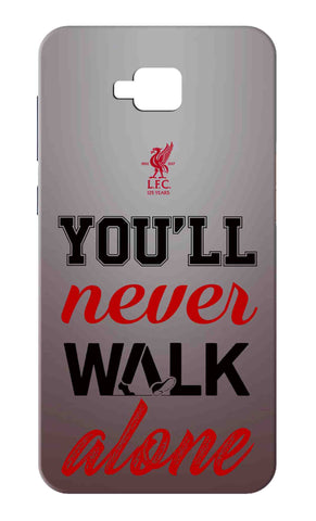 Zenfone 4 Selfie ZB553KL - You Will Never Walk Alone Mobile Case