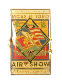 "1997 Rectangle Design Pin from the Last El Toro Air Show ""Hail & Farewell"""