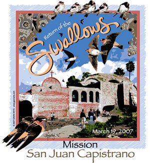 San Juan Capistrano Swallows Day 2007 Poster