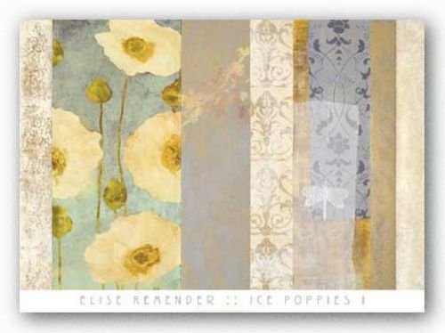 Ice Poppies I by Elise Remender