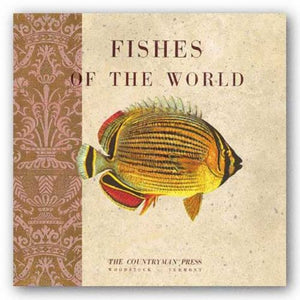 Fishes of the World by Paula Scaletta