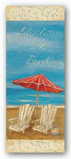Life's Better At The Beach by Grace Pullen