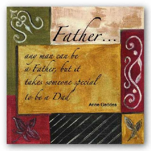 Words To Live By - Father by Debbie Dewitt
