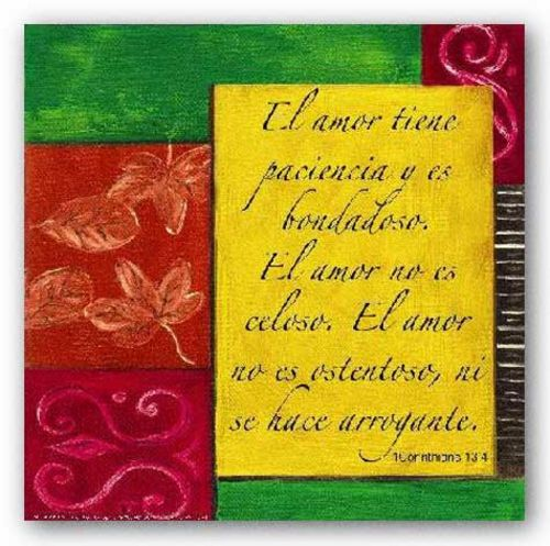 Spanish Words To Live By: El amor tiene paciencia… by Debbie Dewitt