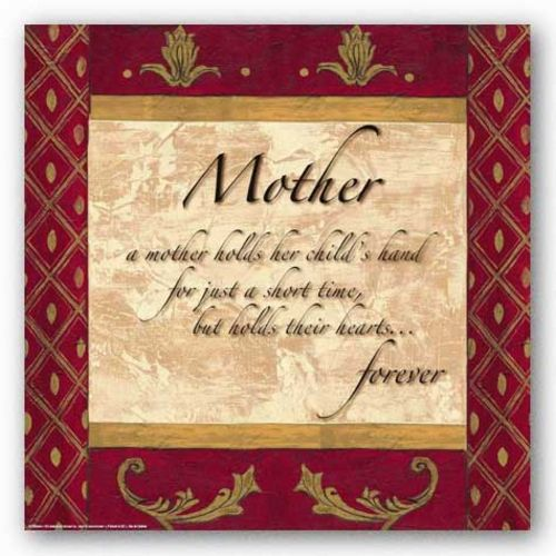 Words to Live By - Traditional - Mother by Debbie DeWitt