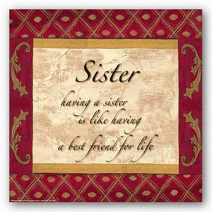 Words to Live By - Traditional - Sister by Debbie DeWitt