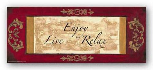 Words To Live By: Enjoy, Live, Relax by Debbie Dewitt