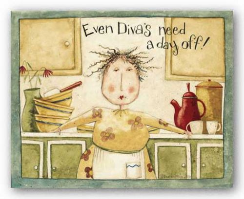 Even Divas Need A Day Off! by Dan DiPaolo