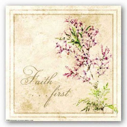 Florals: Faith First by Jessica von Ammon