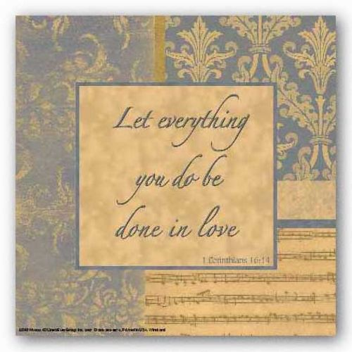 Words To Live By - Blue Symphony: Let everything you do by Marilu Windvand