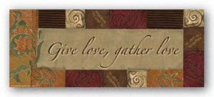 Words To Live By: Give Love, Gather Love by Smith-Haynes
