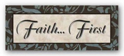 Words To Live By: Faith First by Smith-Haynes