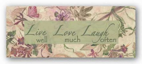 Pink Floral: Live Laugh Love by Smith-Haynes