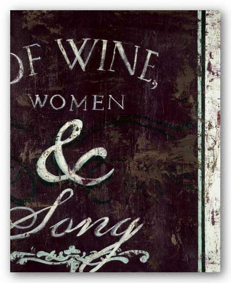 Of Wine, Women and Song by Rodney White