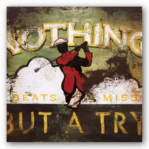 Nothing But A Try by Rodney White