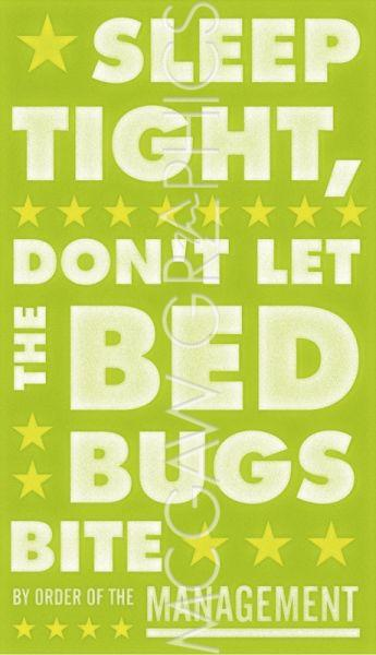 Sleep Tight, Don't Let the Bedbugs Bite (green and white) by John W. Golden