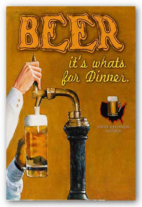 Beer. It's What's for Dinner by Downs