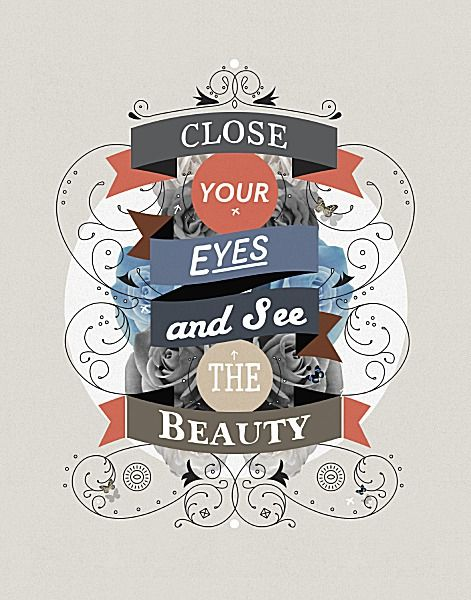 Close your Eyes and See The Beauty by Kavan and Company