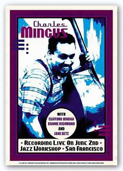 Charles Mingus: Jazz Workshop, San Francisco